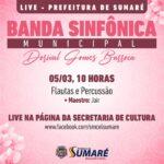 Dia da Mulher: Banda Municipal faz apresentações on-line
