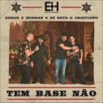"""""""Tem Base Não"""" traz o dueto inédito de Edson e Hudson com Zé Neto e Cristiano"""